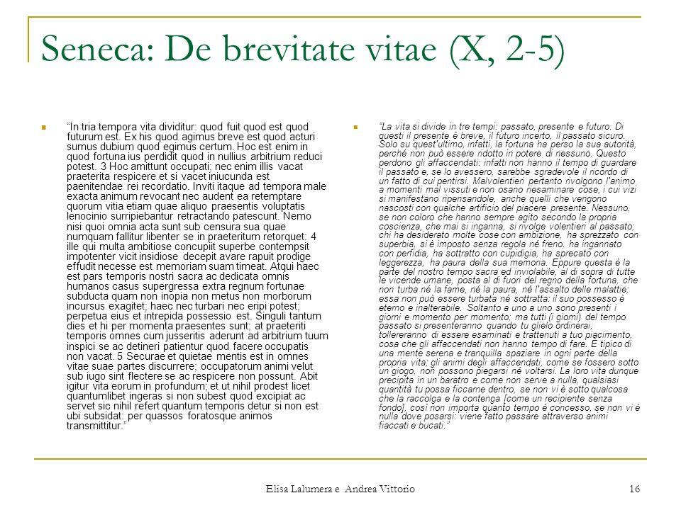 Seneca: De brevitate vitae (X, 2-5)