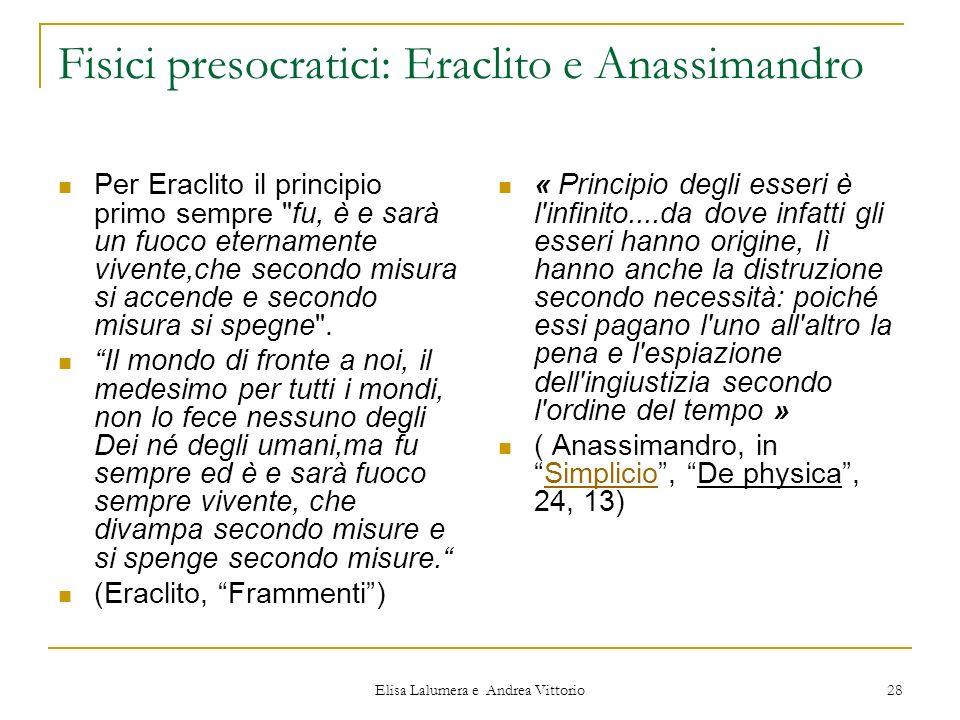 Fisici presocratici: Eraclito e Anassimandro