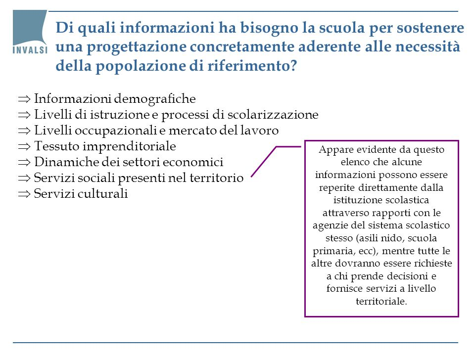 Di quali informazioni ha bisogno la scuola per sostenere una progettazione concretamente aderente alle necessità della popolazione di riferimento