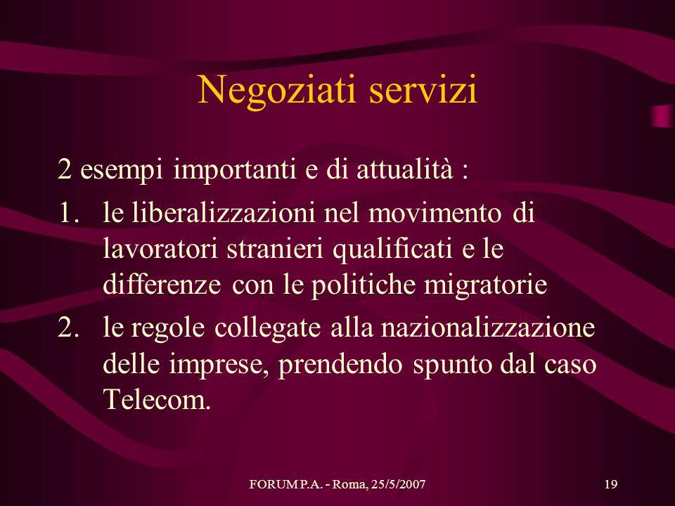 Negoziati servizi 2 esempi importanti e di attualità :