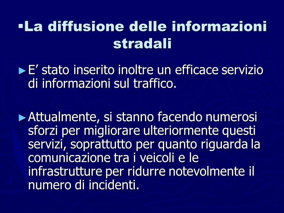 La diffusione delle informazioni stradali