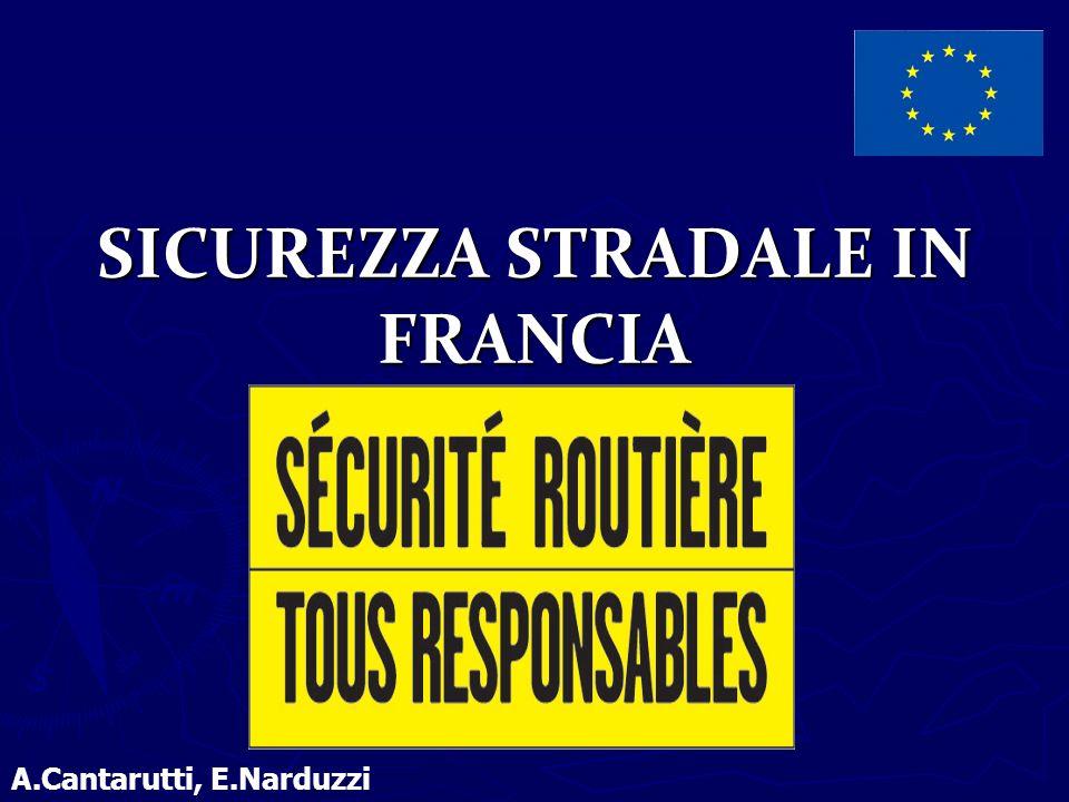 SICUREZZA STRADALE IN FRANCIA