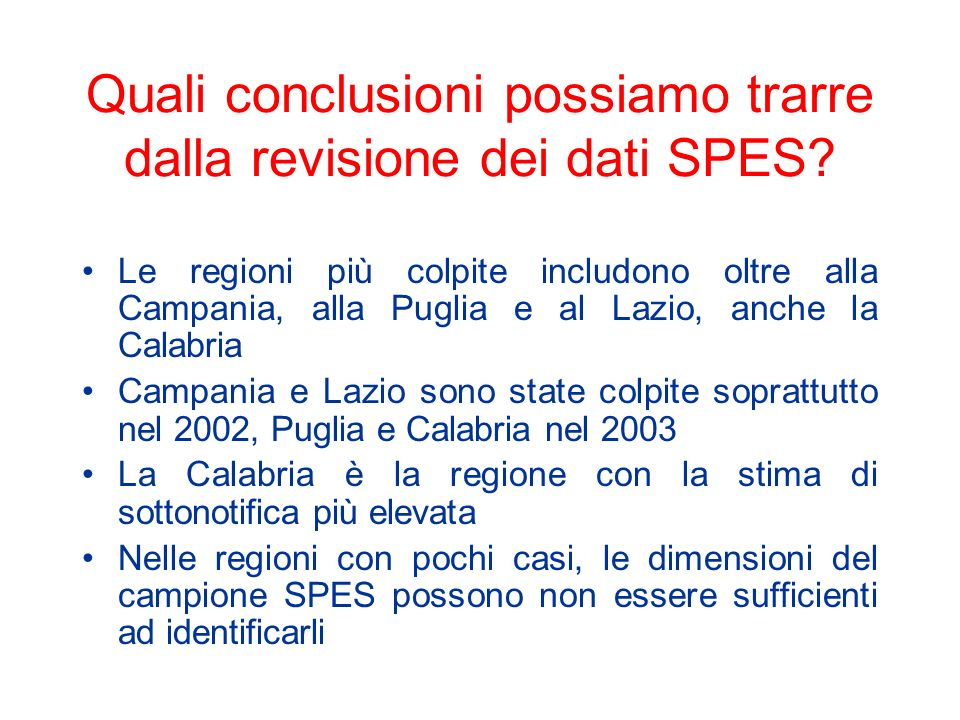Quali conclusioni possiamo trarre dalla revisione dei dati SPES