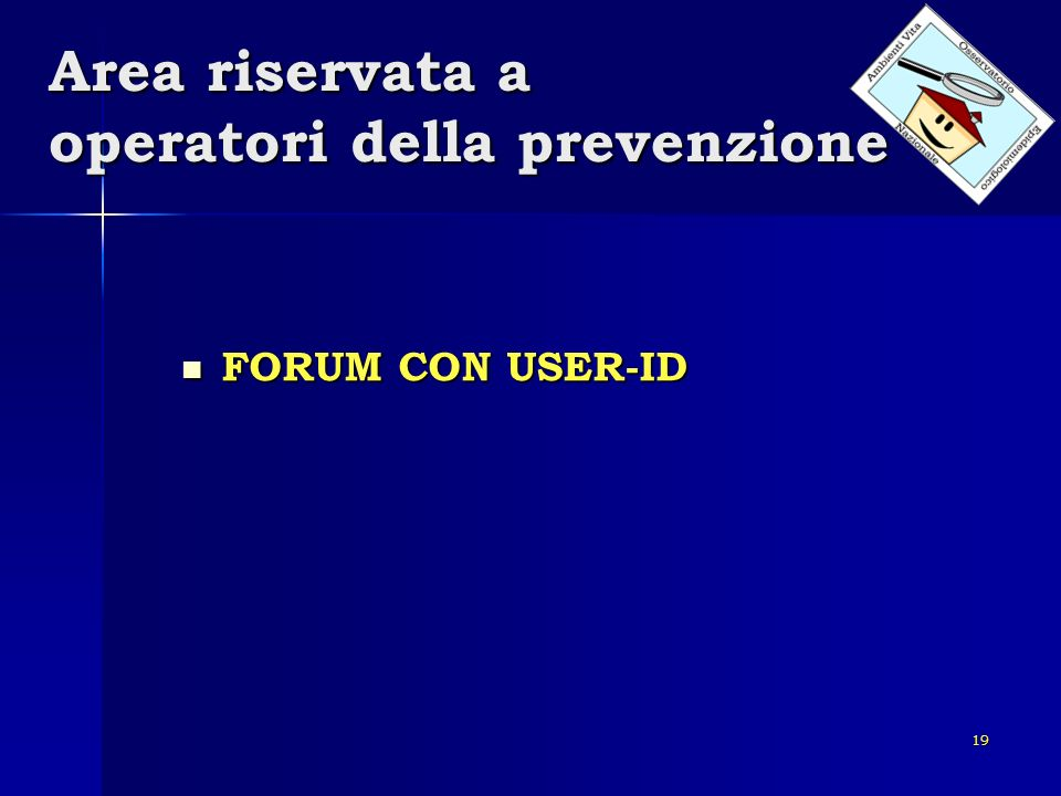 Area riservata a operatori della prevenzione
