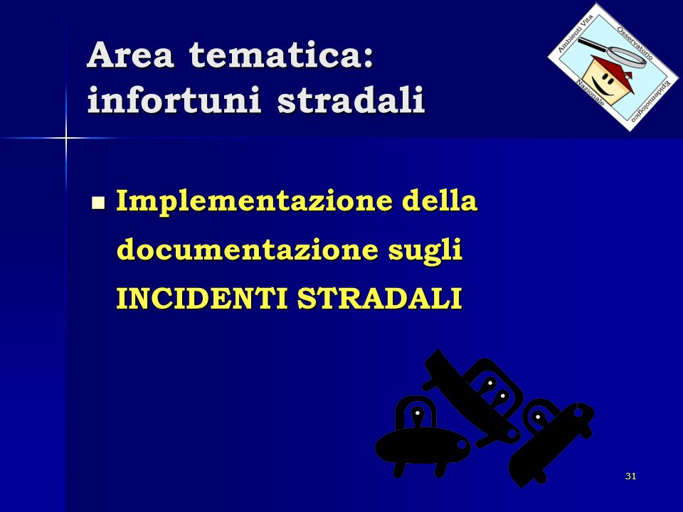 Area tematica: infortuni stradali