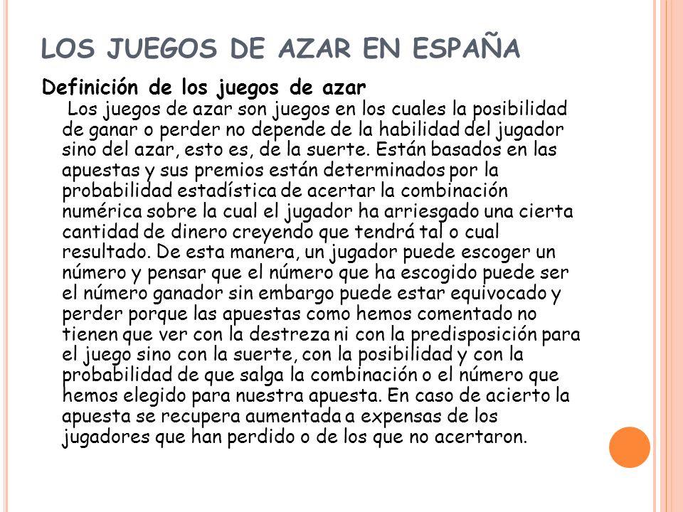 LOS JUEGOS DE AZAR EN ESPAÑA