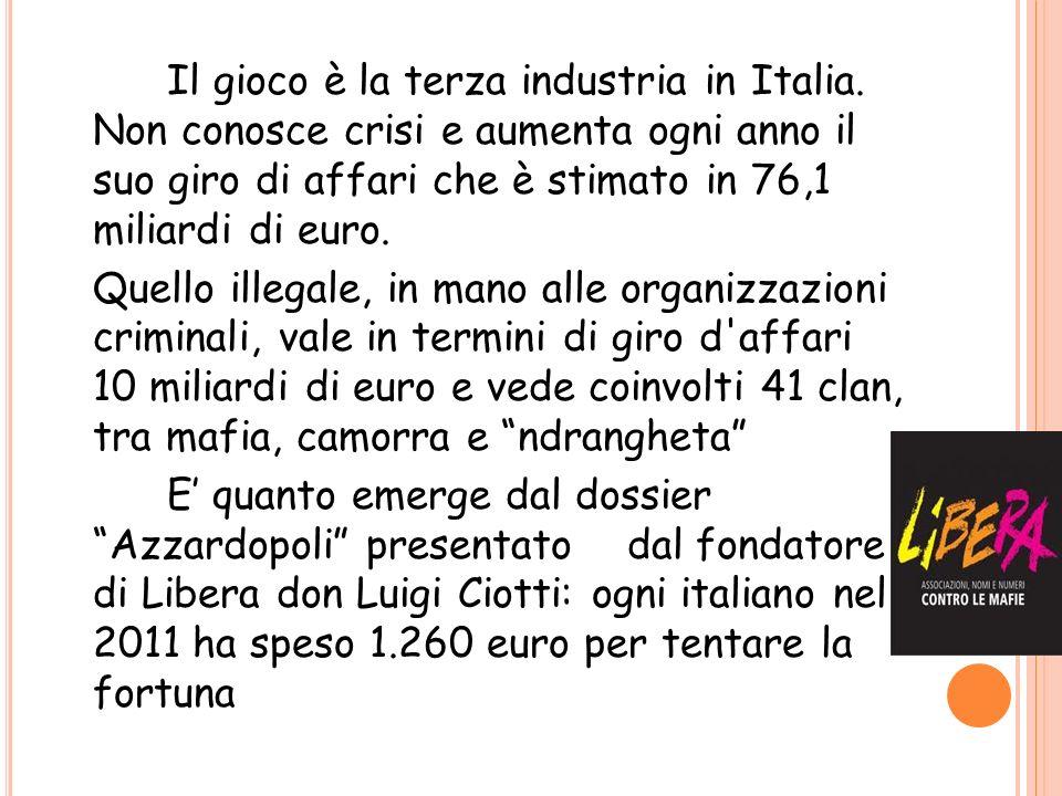 Il gioco è la terza industria in Italia