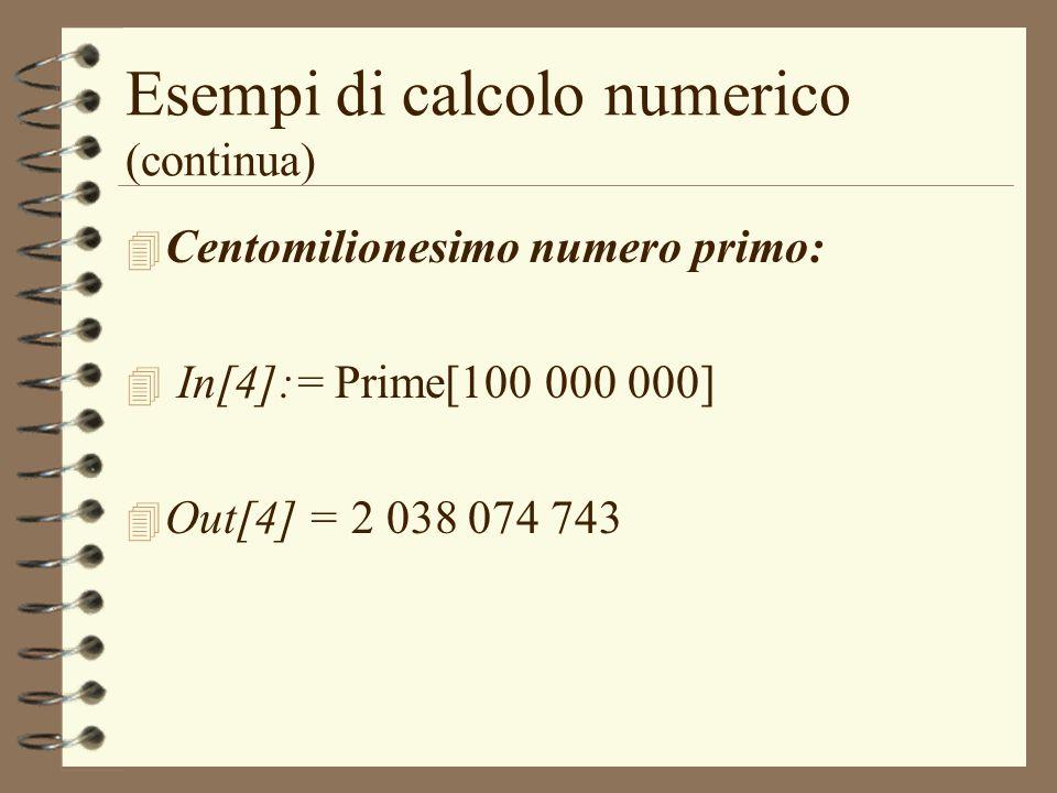 Esempi di calcolo numerico (continua)