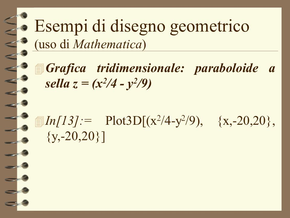 Esempi di disegno geometrico (uso di Mathematica)