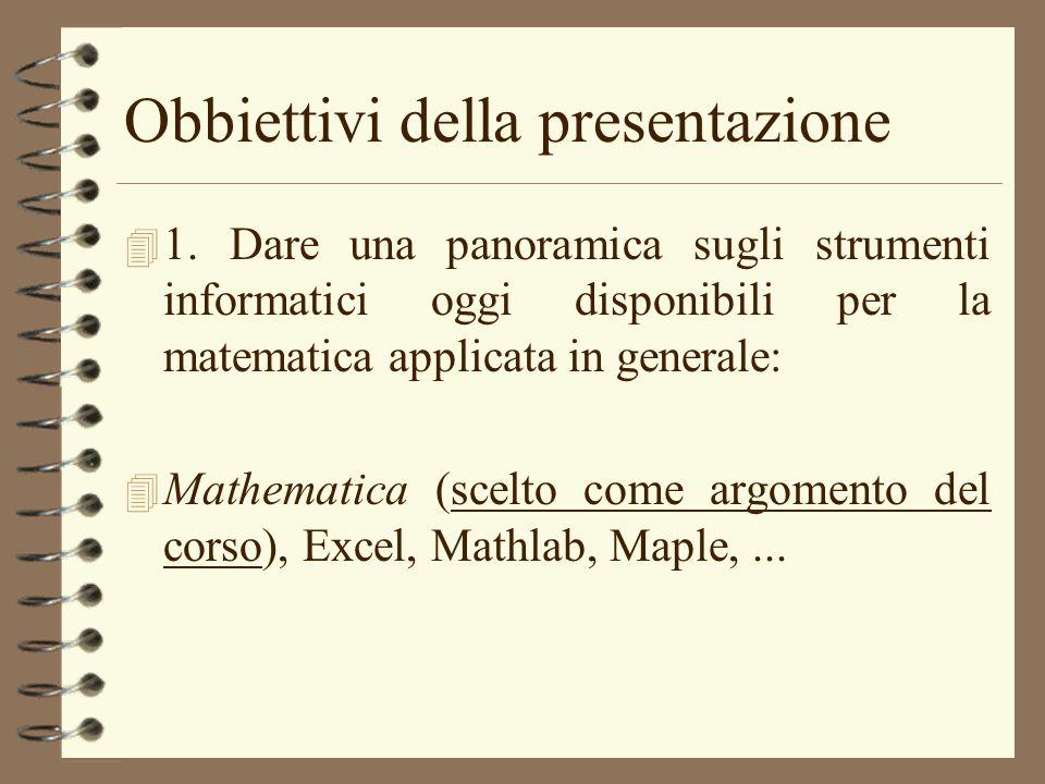 Obbiettivi della presentazione