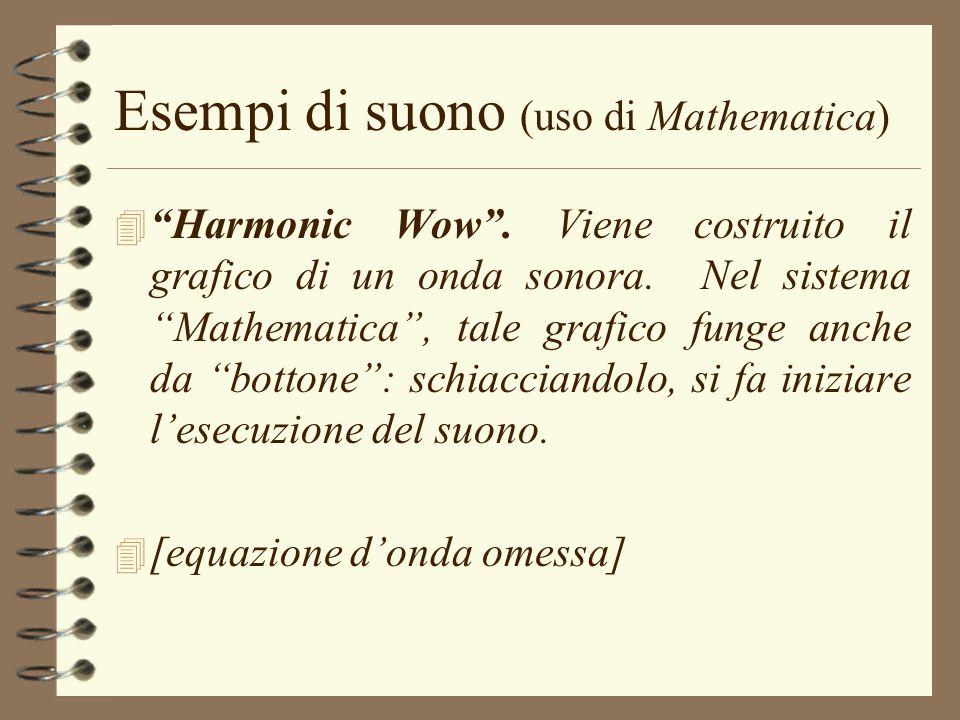 Esempi di suono (uso di Mathematica)