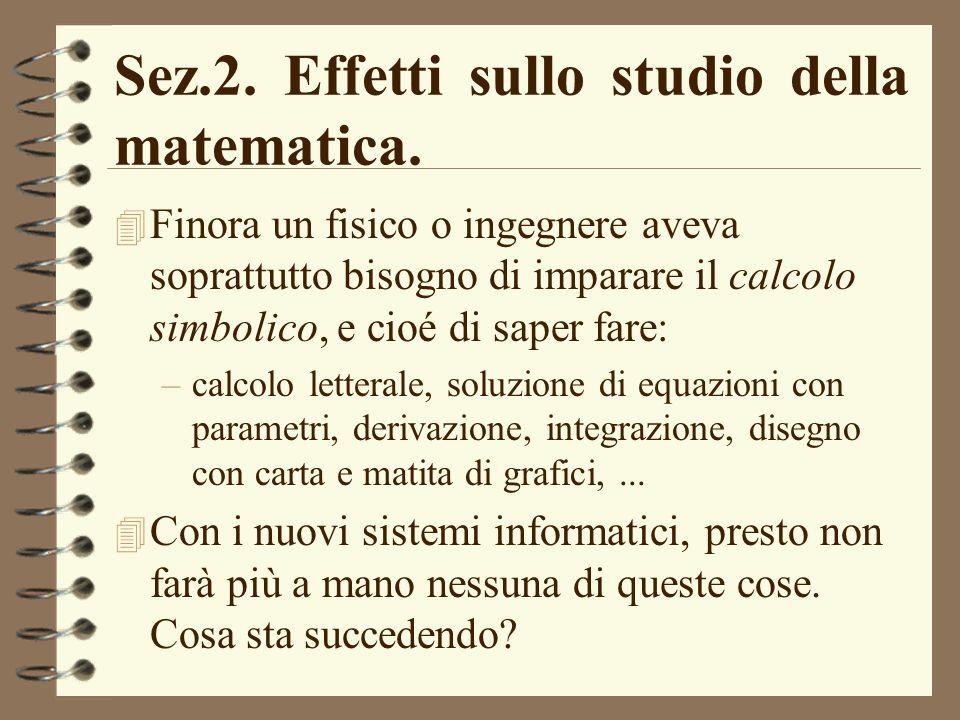 Sez.2. Effetti sullo studio della matematica.