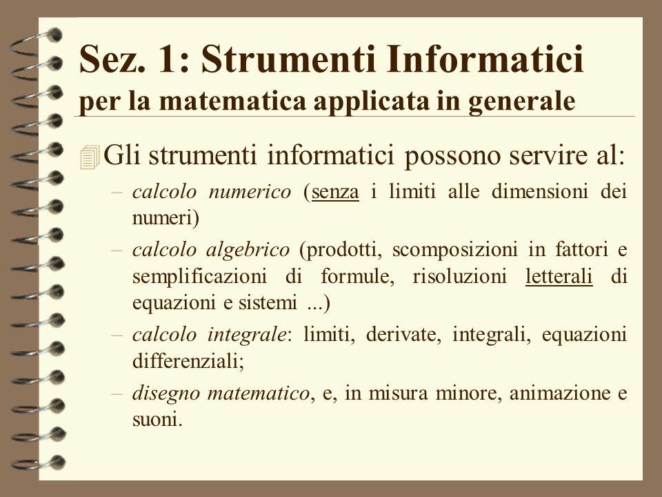 Sez. 1: Strumenti Informatici per la matematica applicata in generale