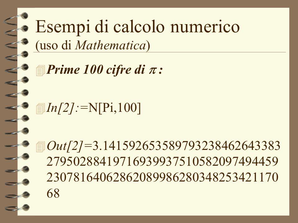 Esempi di calcolo numerico (uso di Mathematica)