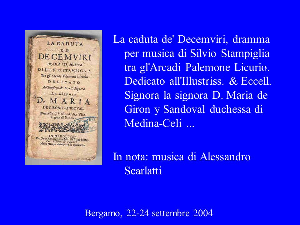 In nota: musica di Alessandro Scarlatti