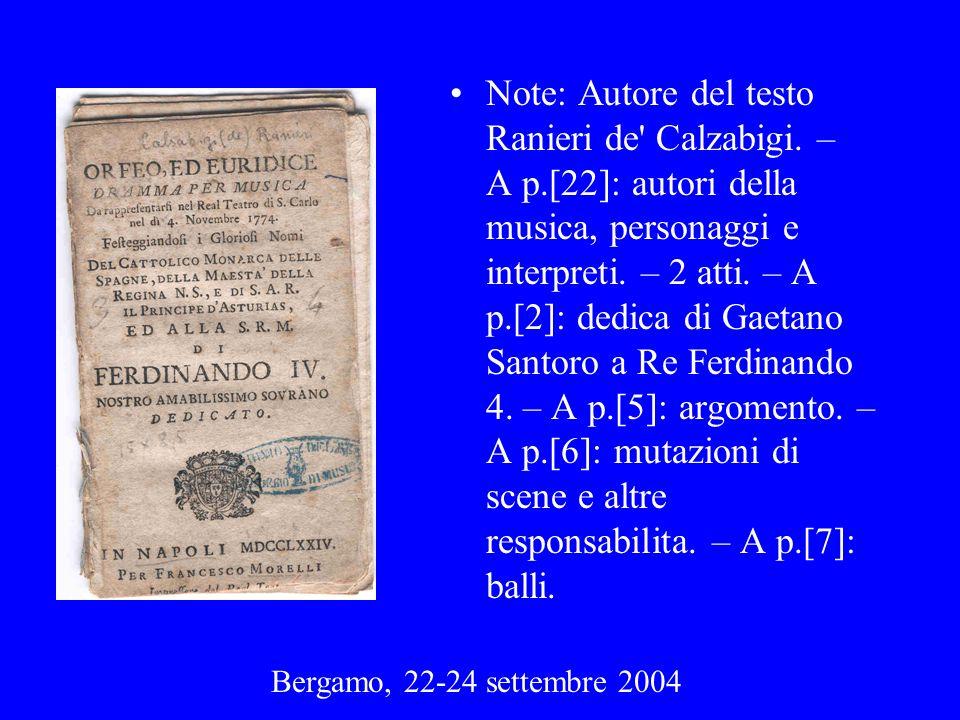 Note: Autore del testo Ranieri de Calzabigi. – A p