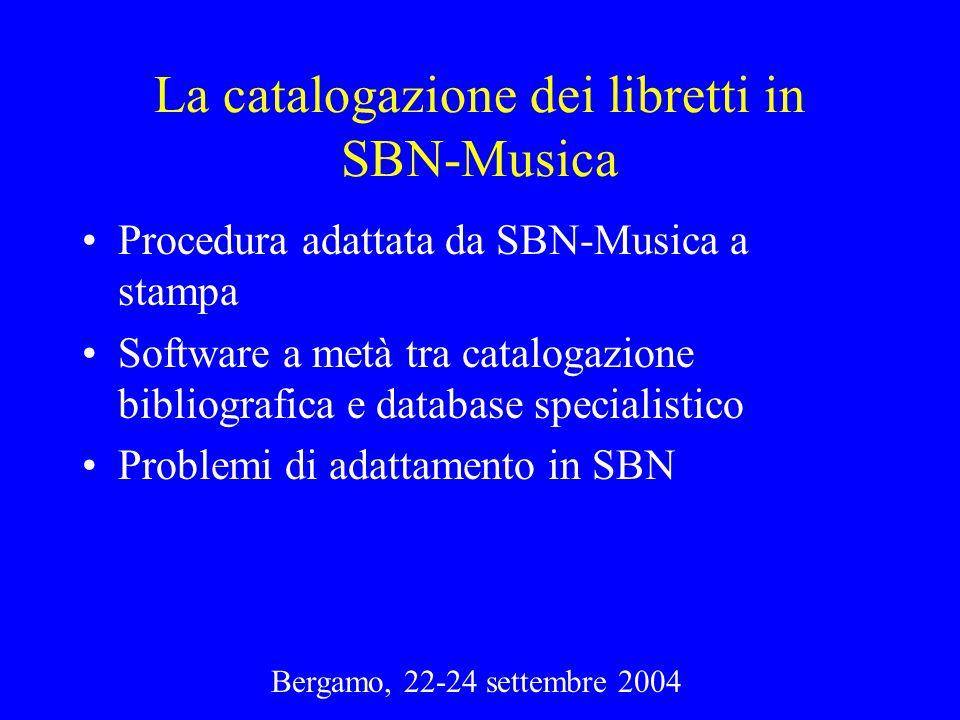 La catalogazione dei libretti in SBN-Musica