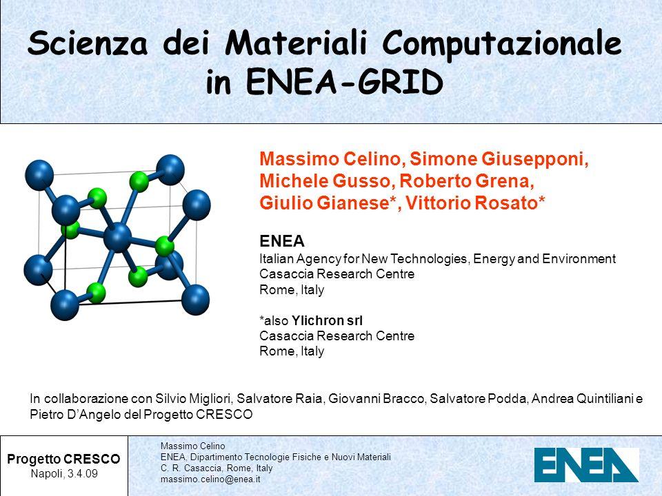 Scienza dei Materiali Computazionale in ENEA-GRID