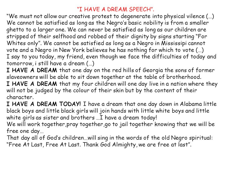 I HAVE A DREAM SPEECH .