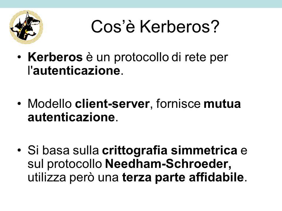 Cos'è Kerberos Kerberos è un protocollo di rete per l autenticazione.