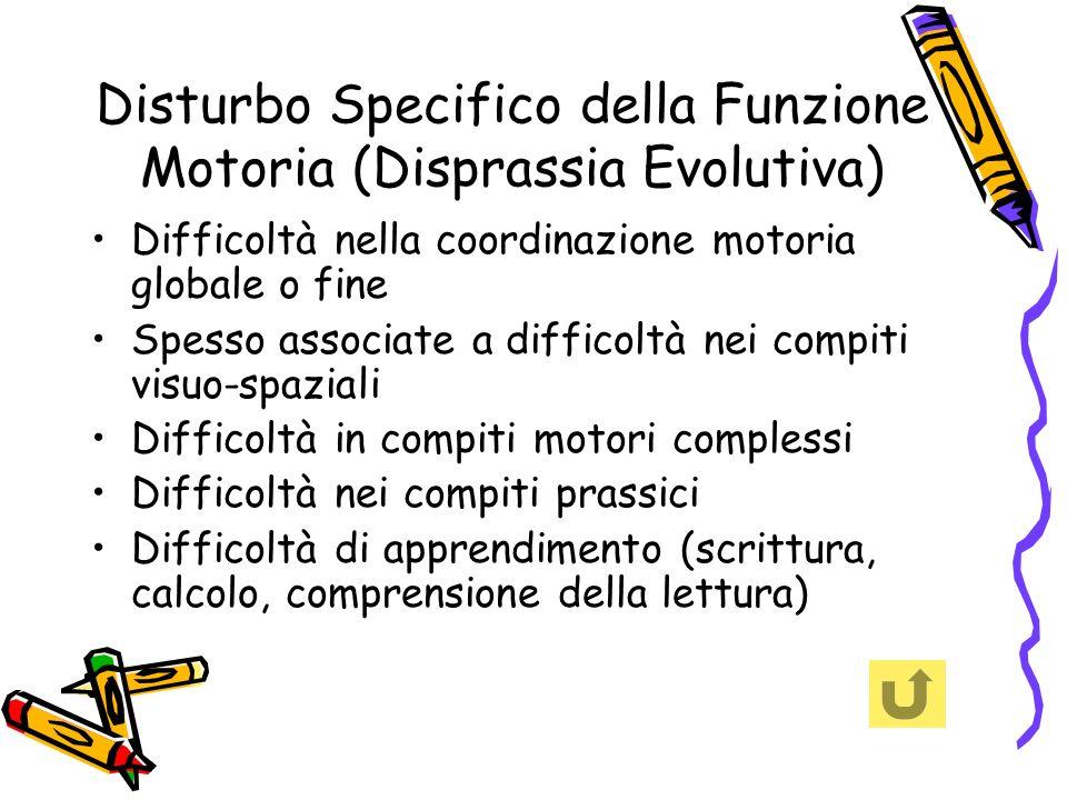 Disturbo Specifico della Funzione Motoria (Disprassia Evolutiva)