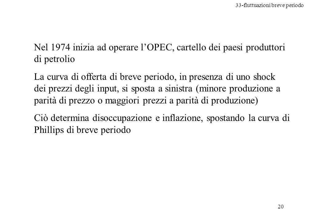 Nel 1974 inizia ad operare l'OPEC, cartello dei paesi produttori di petrolio