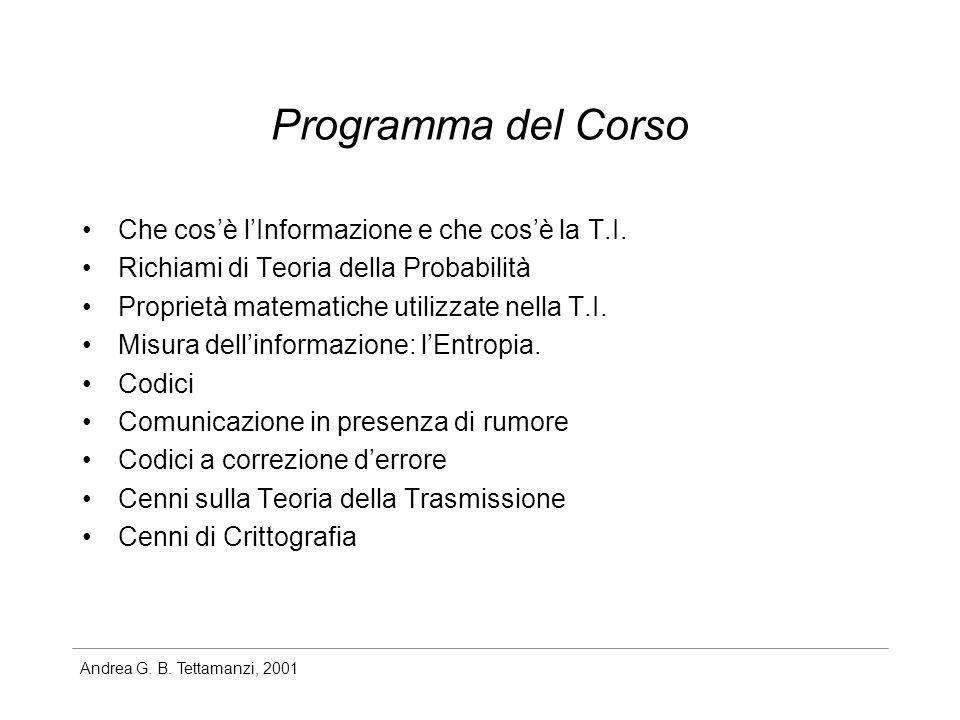 Programma del Corso Che cos'è l'Informazione e che cos'è la T.I.