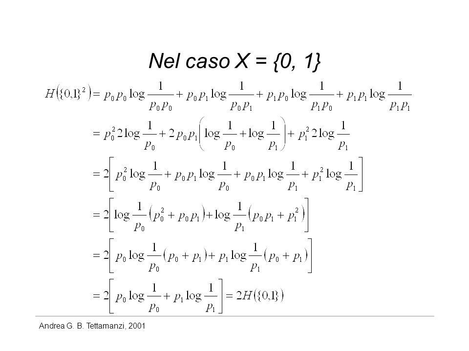 Nel caso X = {0, 1}