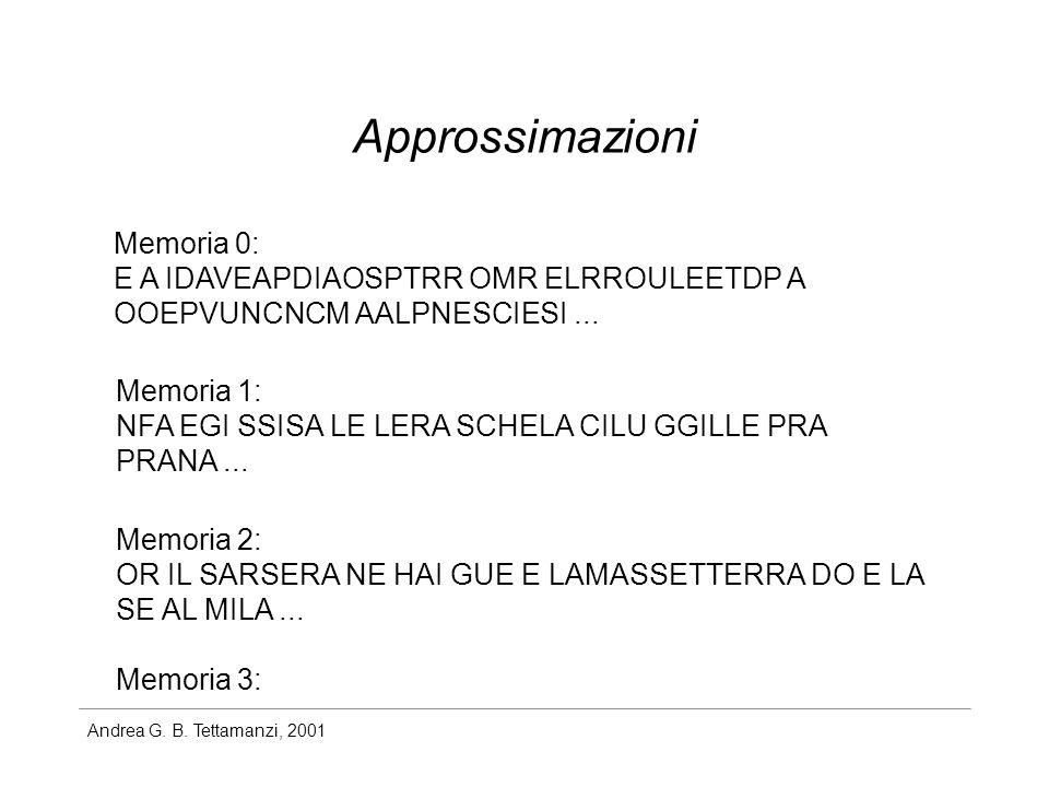 Approssimazioni Memoria 0: E A IDAVEAPDIAOSPTRR OMR ELRROULEETDP A