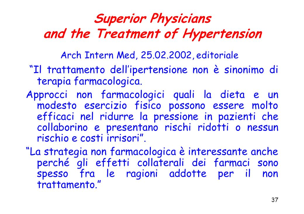 Superior Physicians and the Treatment of Hypertension Arch Intern Med, 25.02.2002, editoriale