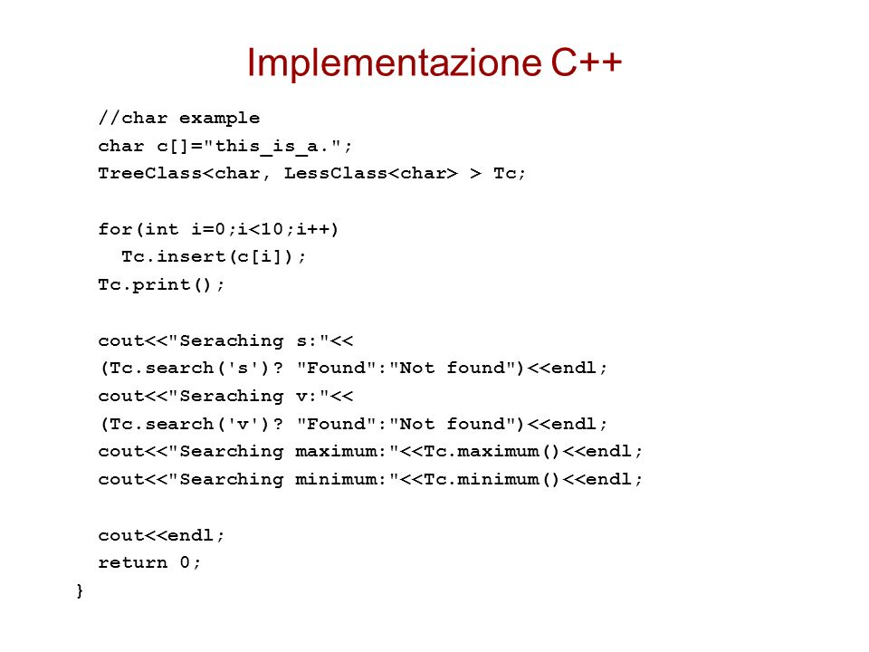 Implementazione C++ //char example char c[]= this_is_a. ;