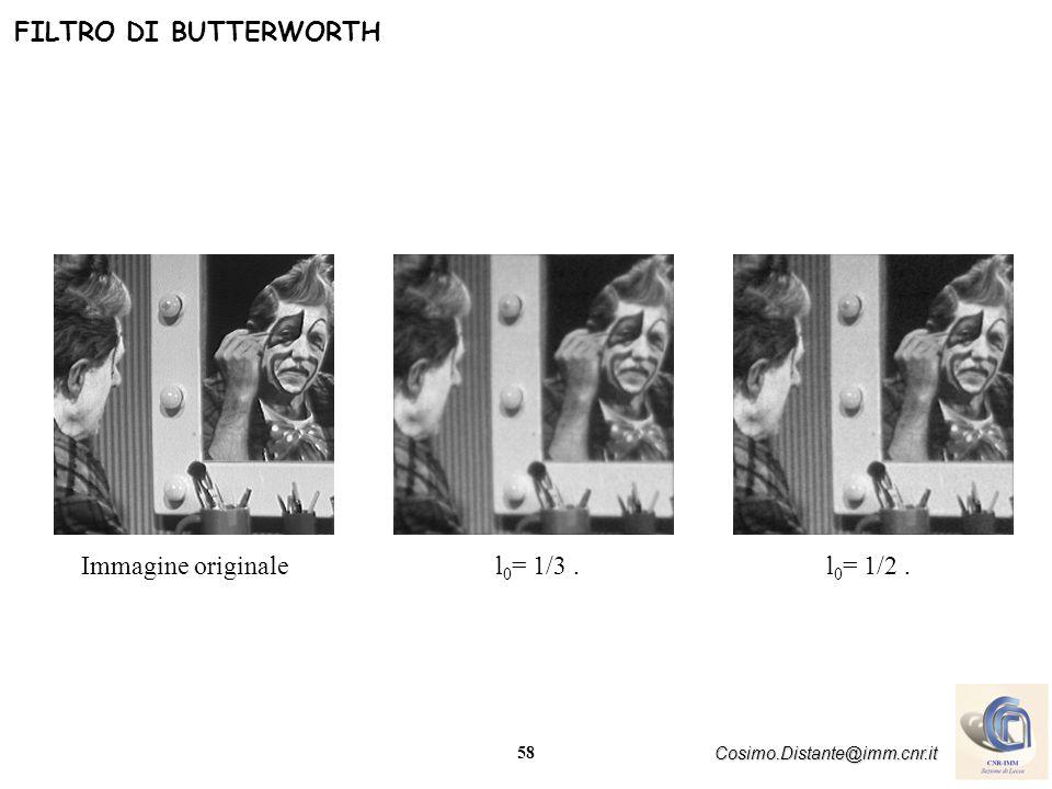 FILTRO DI BUTTERWORTH Immagine originale l0= 1/3 . l0= 1/2 .