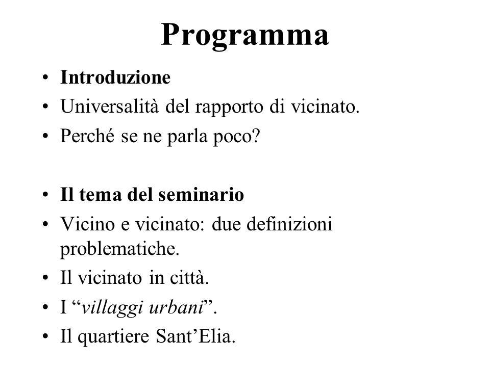 Programma Introduzione Universalità del rapporto di vicinato.