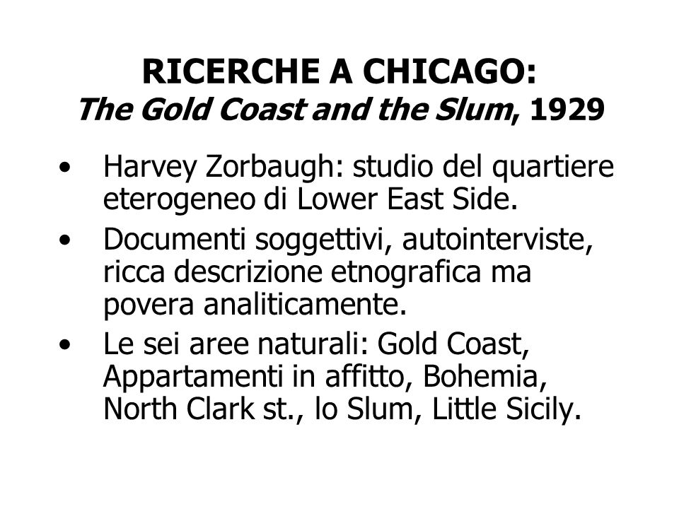 RICERCHE A CHICAGO: The Gold Coast and the Slum, 1929