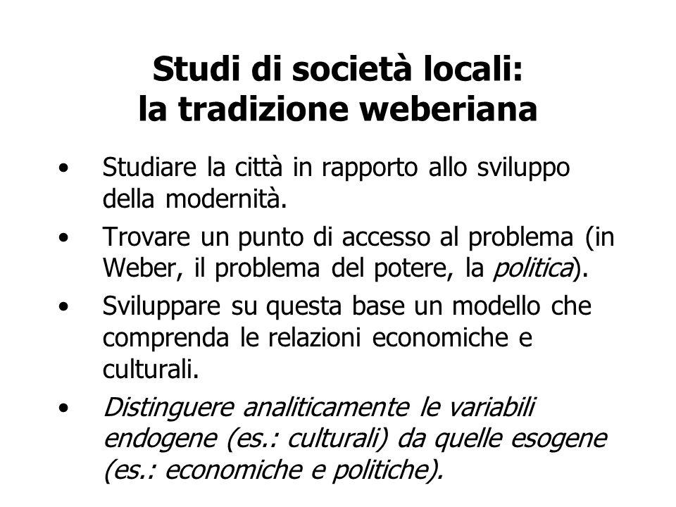 Studi di società locali: la tradizione weberiana
