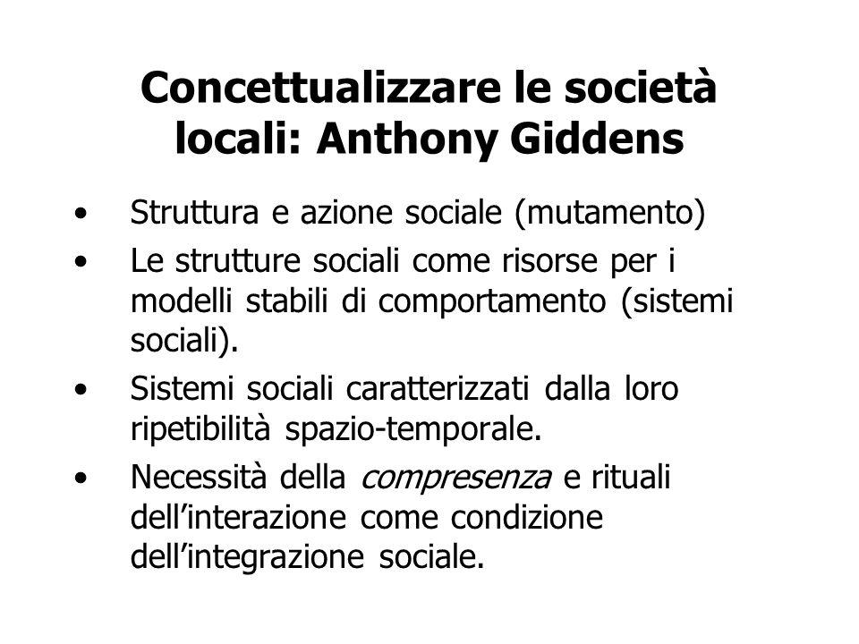 Concettualizzare le società locali: Anthony Giddens