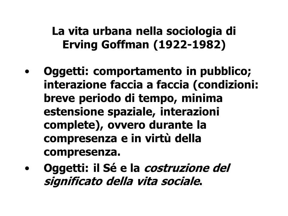 La vita urbana nella sociologia di Erving Goffman (1922-1982)