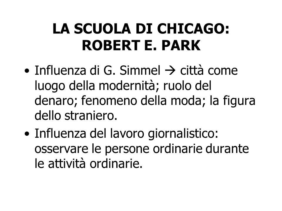 LA SCUOLA DI CHICAGO: ROBERT E. PARK