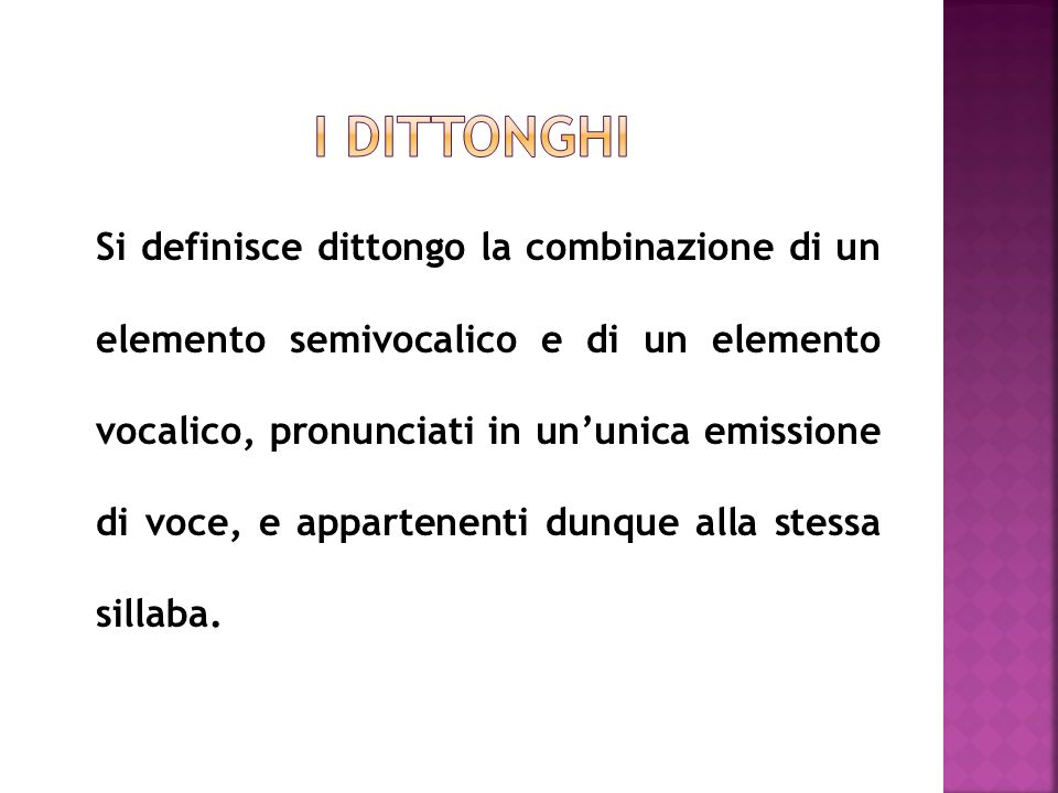 I DITTONGHI