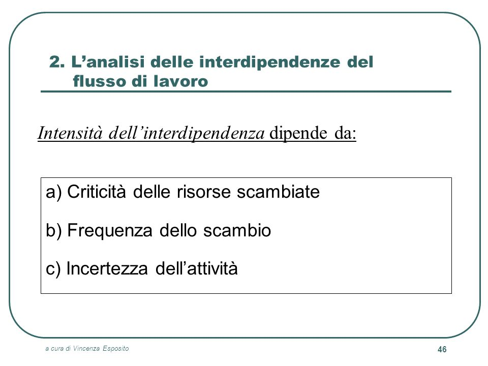 2. L'analisi delle interdipendenze del flusso di lavoro