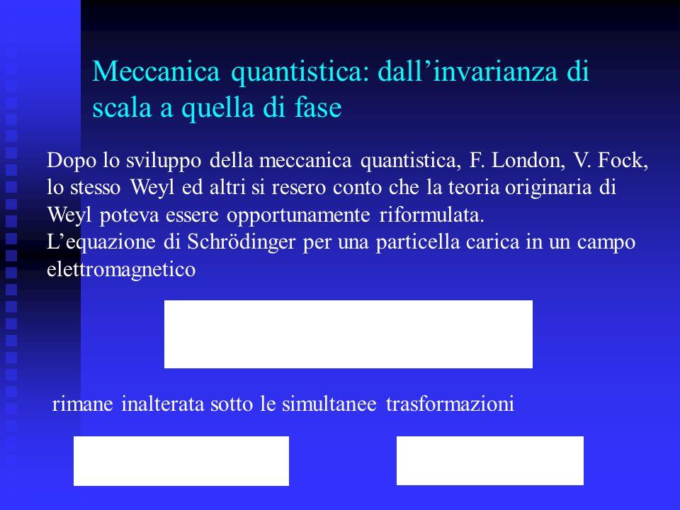 Meccanica quantistica: dall'invarianza di scala a quella di fase