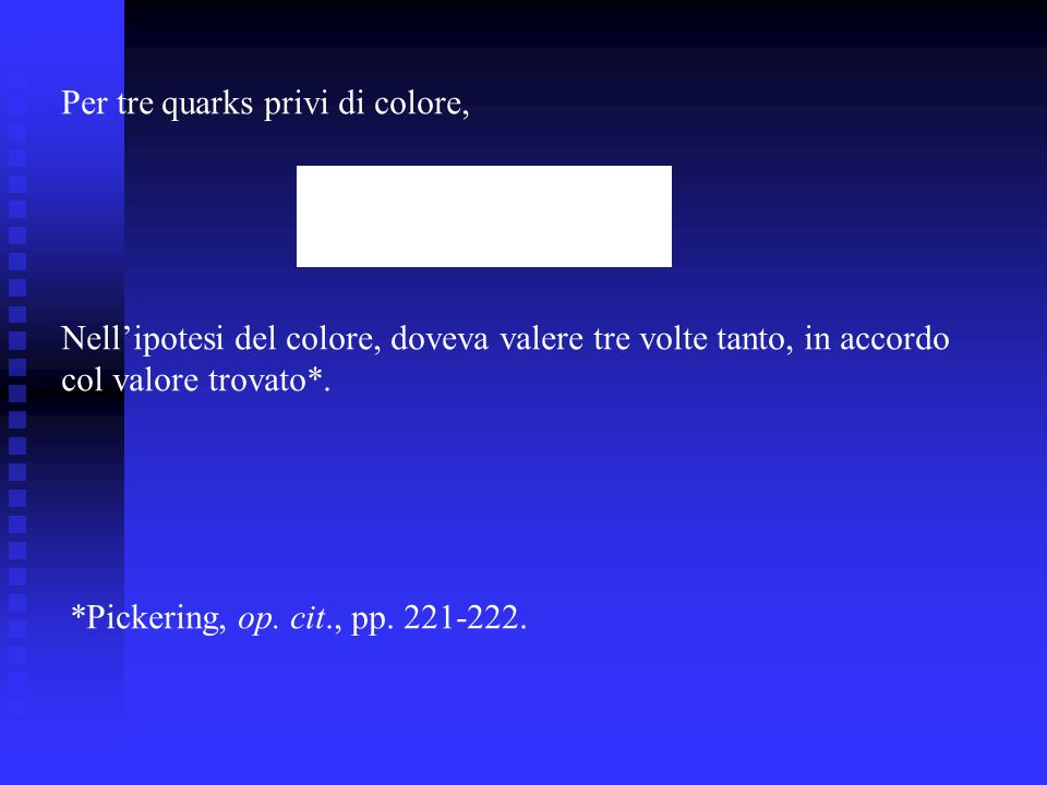 Per tre quarks privi di colore,