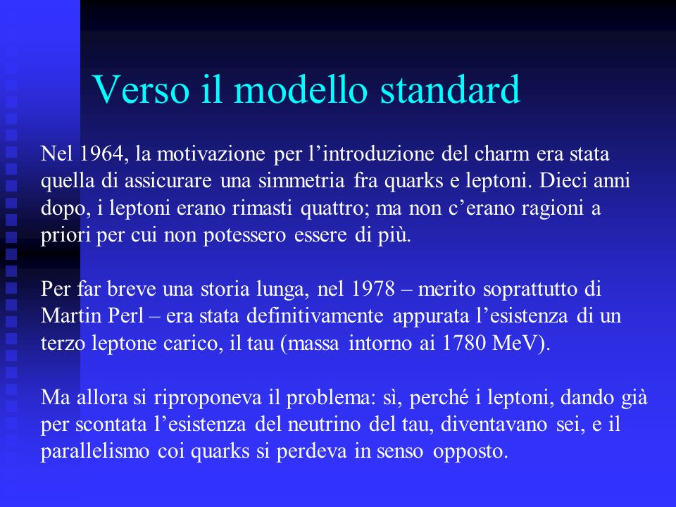 Verso il modello standard
