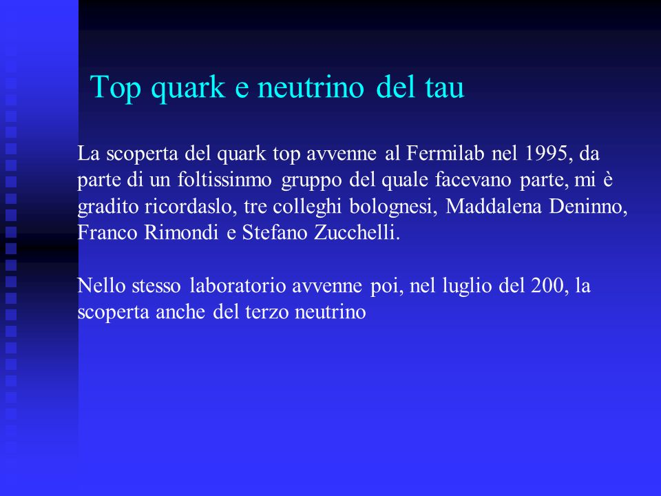 Top quark e neutrino del tau