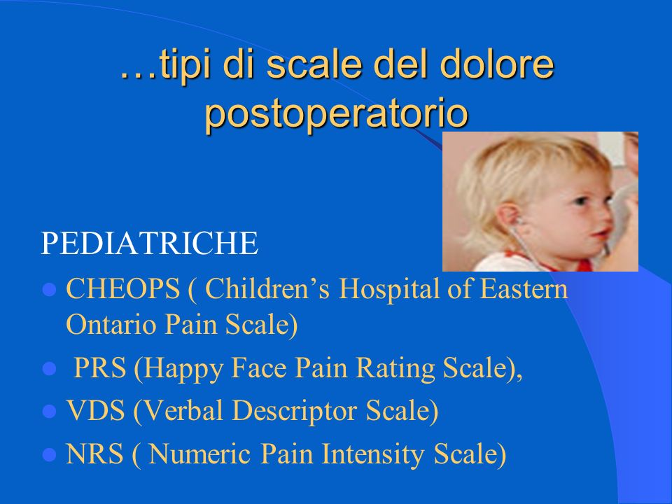 …tipi di scale del dolore postoperatorio