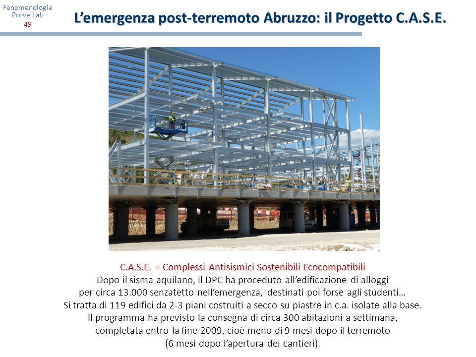 L'emergenza post-terremoto Abruzzo: il Progetto C.A.S.E.
