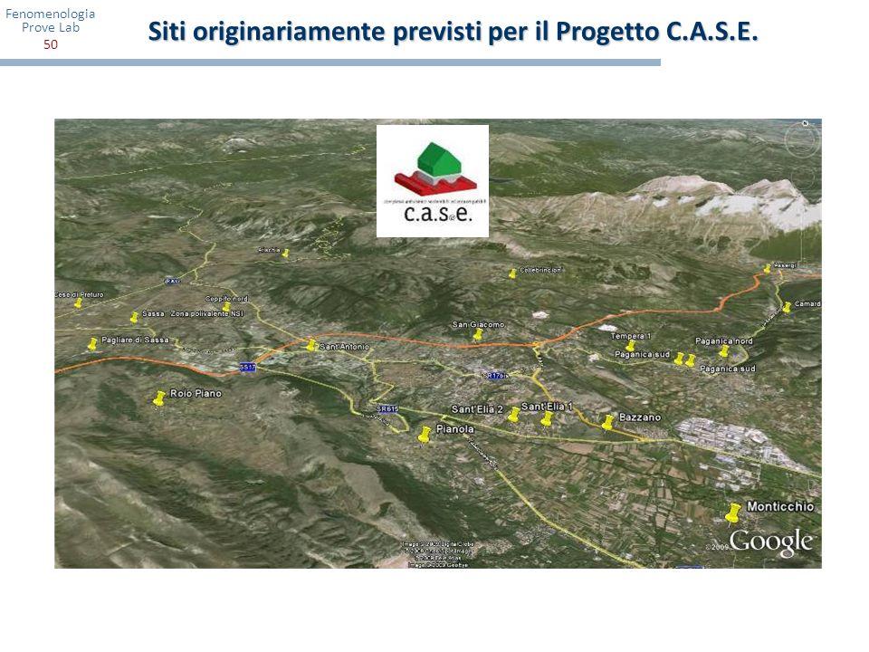 Siti originariamente previsti per il Progetto C.A.S.E.