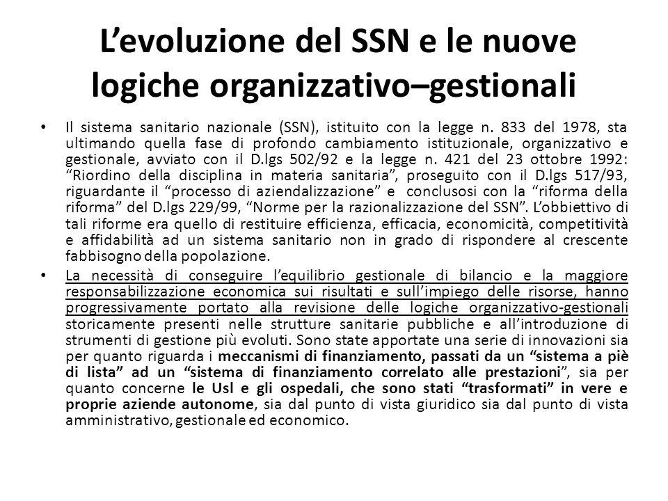 L'evoluzione del SSN e le nuove logiche organizzativo–gestionali