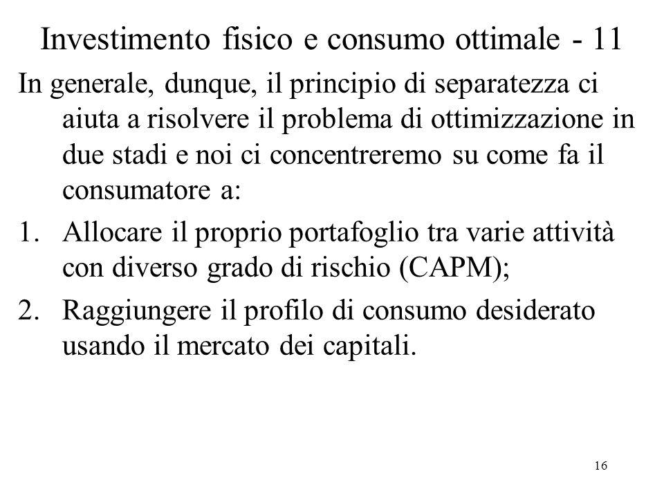Investimento fisico e consumo ottimale - 11
