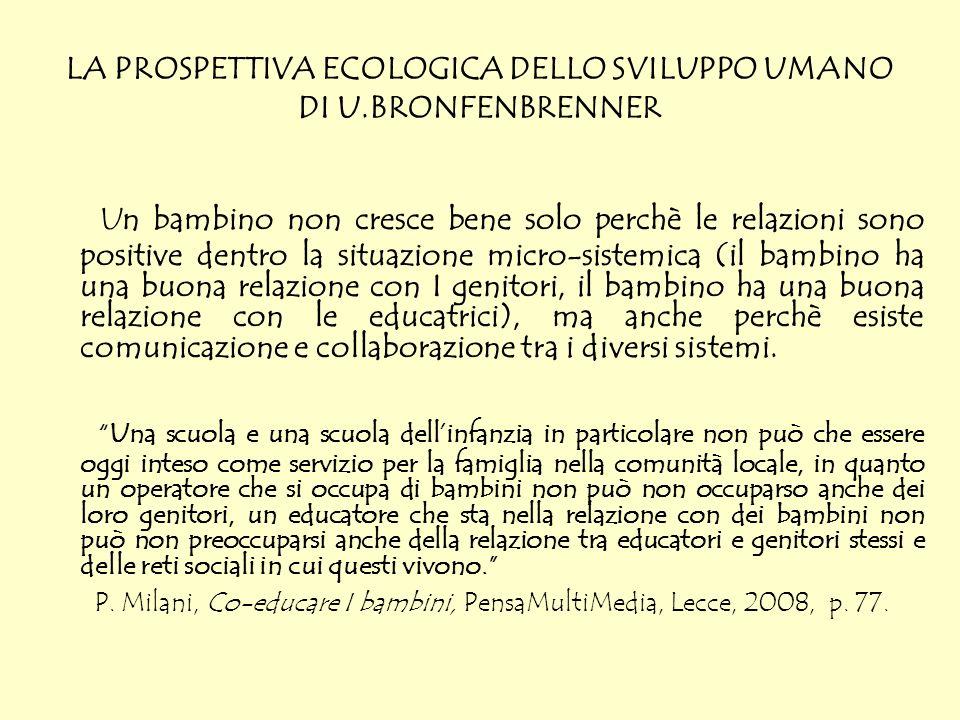 LA PROSPETTIVA ECOLOGICA DELLO SVILUPPO UMANO DI U.BRONFENBRENNER